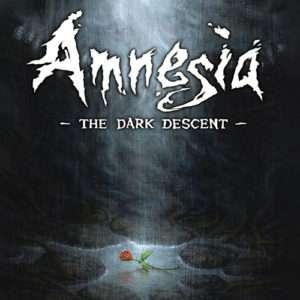 Amnesia : The Dark Descent