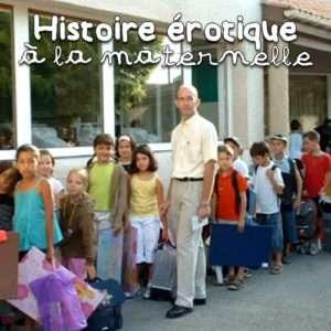 Histoire Érotique à la Maternelle