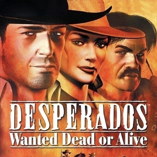 Desperados : Wanted Dead or Alive