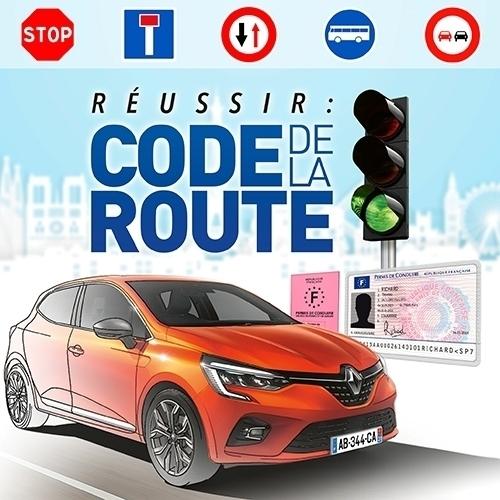 Réussir : Code de la Route